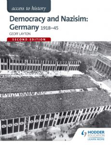 Democracy and Nazism: Germany 1918-45